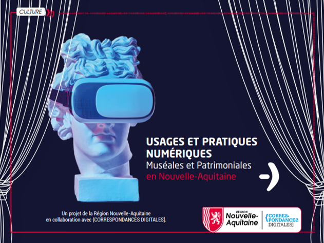 Téléchargez l'EBOOK interactif réalisé avec la Nouvelle-Aquitaine sur le numérique dans le secteur patrimonial.